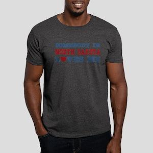 Somebody in North Dakota Loves Me Dark T-Shirt