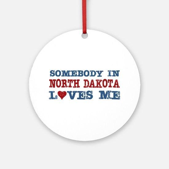 Somebody in North Dakota Loves Me Ornament (Round)