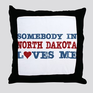 Somebody in North Dakota Loves Me Throw Pillow