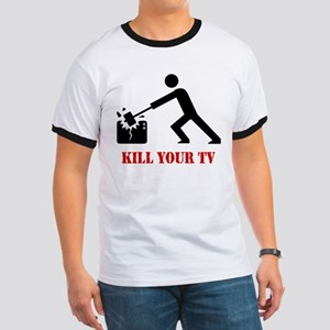 Kill Your Television Ringer T