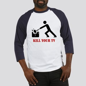 Kill Your Television Baseball Jersey