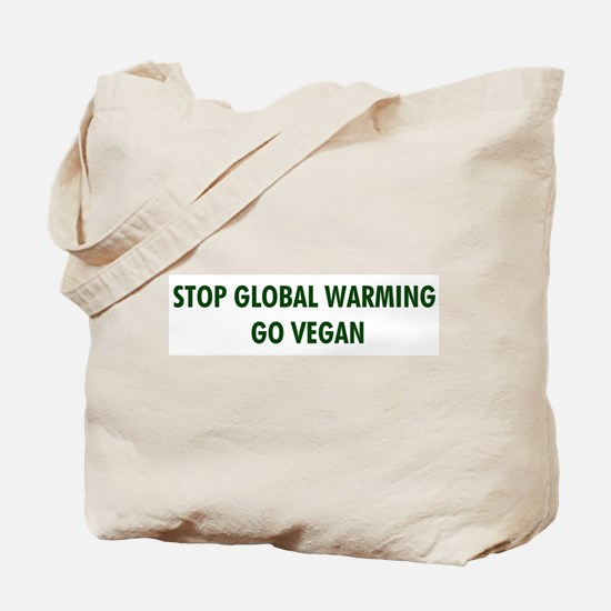 Stop Global Warming! Go Vegan Tote Bag