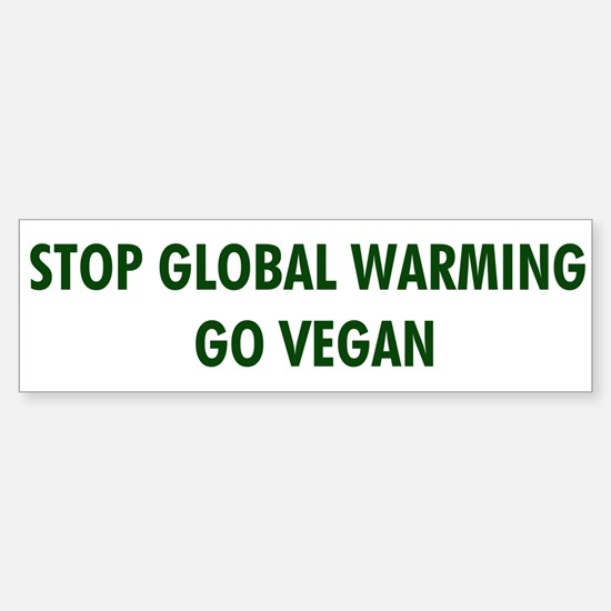 Stop Global Warming! Go Vegan Sticker (Bumper)