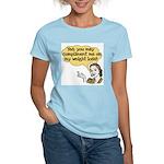 Compliment Weight Loss Women's Light T-Shirt