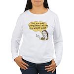 Compliment Weight Loss Women's Long Sleeve T-Shirt