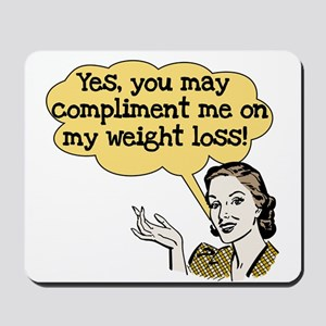 Compliment Weight Loss Mousepad
