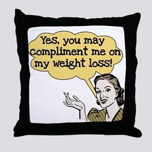 Compliment Weight Loss Throw Pillow