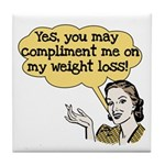 Compliment Weight Loss Tile Coaster