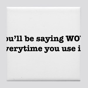 You'll Be Saying WOW Everytime You Use It! Tile Co