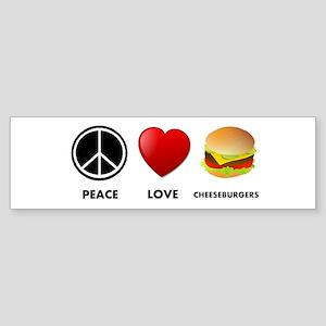 Peace Love Cheeseburgers Bumper Sticker