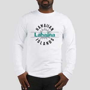 Lahaina Maui Hawaii Long Sleeve T-Shirt