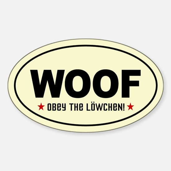 WOOF- Obey the Lowchen! Oval Decal