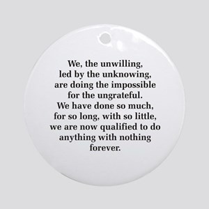 We The Unwilling Ornament (Round)