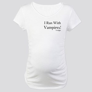 I Run With Vampires Maternity T-Shirt