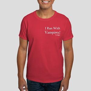 I Run With Vampires Dark T-Shirt