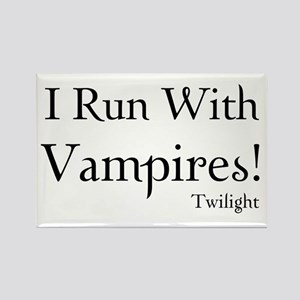 I Run With Vampires Rectangle Magnet