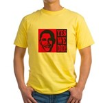 Yes We Did! Yellow T-Shirt
