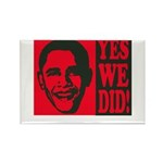 Yes We Did! Rectangle Magnet (10 pack)