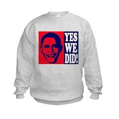 Yes We Did! Sweatshirt