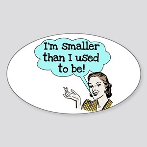 I'm Smaller Dieting Oval Sticker