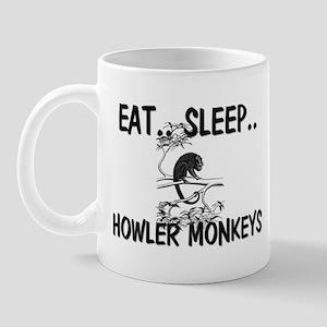 Eat ... Sleep ... HOWLER MONKEYS Mug