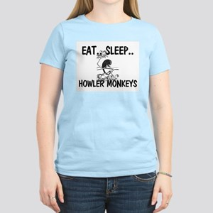 Eat ... Sleep ... HOWLER MONKEYS Women's Light T-S