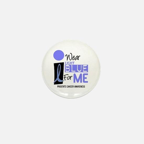I Wear Light Blue For Me 9 Mini Button