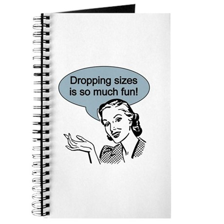 Dropping Sizes Journal