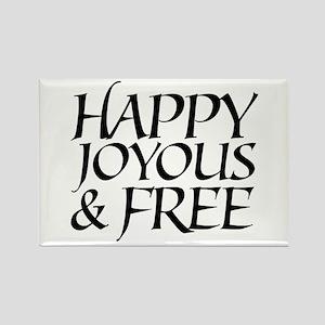 Happy Joyous & Free Rectangle Magnet