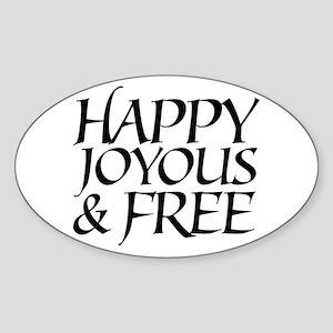 Happy Joyous & Free Oval Sticker