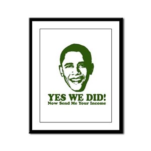 Yes We Did! Now Send Me Your Framed Panel Print