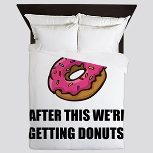 After This Getting Donuts Queen Duvet