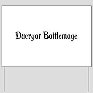 Duergar Battlemage Yard Sign