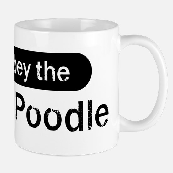 Obey the Toy Poodle Mug