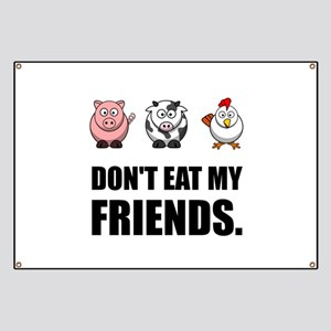 Don't Eat My Friends Banner