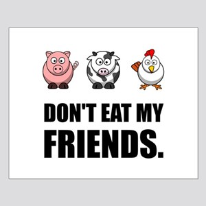 Don't Eat My Friends Posters