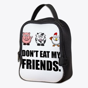 Don't Eat My Friends Neoprene Lunch Bag