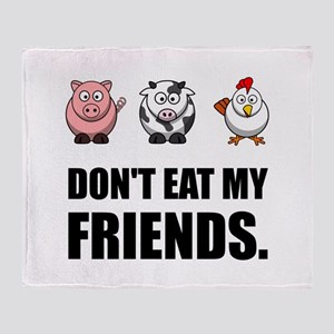 Don't Eat My Friends Throw Blanket