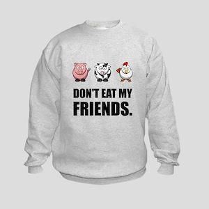 Don't Eat My Friends Sweatshirt