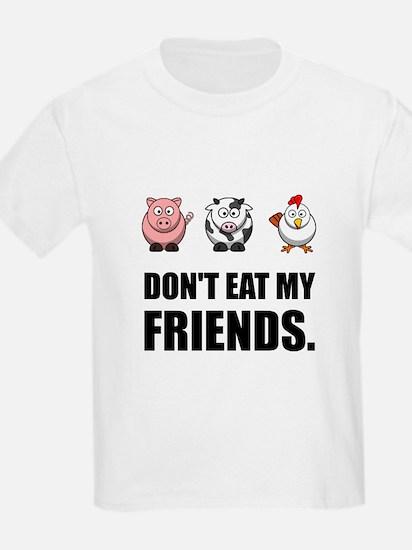 Don't Eat My Friends T-Shirt