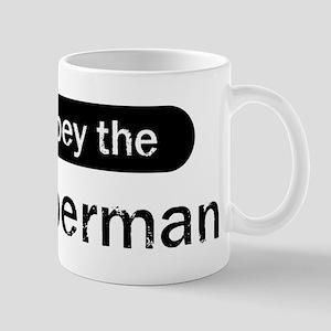 Obey the Doberman Mug