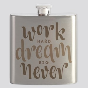 work hard dream big never give up Flask