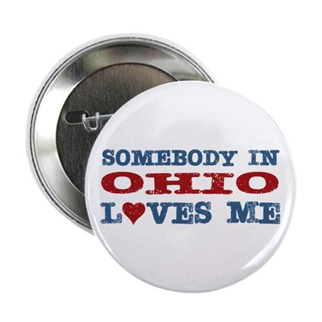 "Somebody in Ohio Loves Me 2.25"" Button (100 pack)"