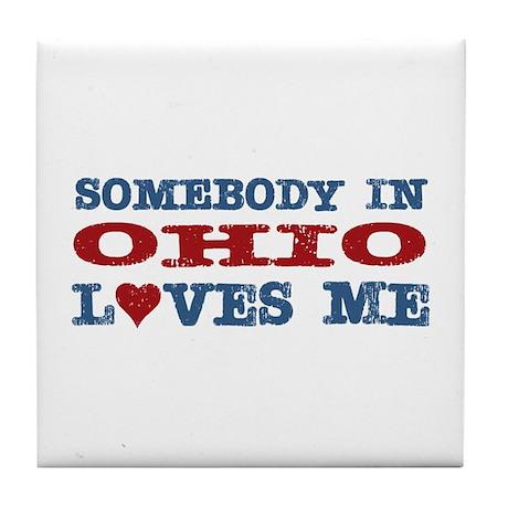Somebody in Ohio Loves Me Tile Coaster