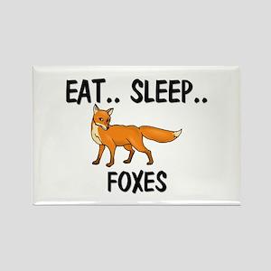 Eat ... Sleep ... FOXES Rectangle Magnet