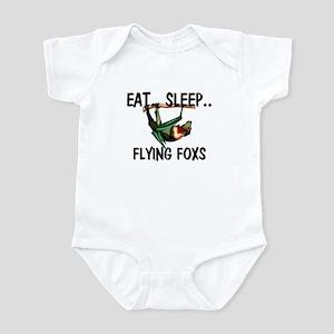 Eat ... Sleep ... FLYING FOXS Infant Bodysuit