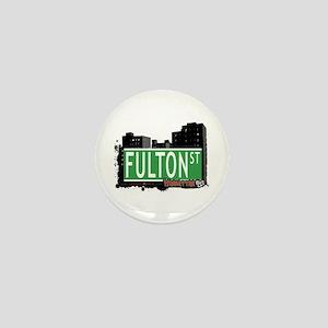 FULTON STREET, MANHATTAN, NYC Mini Button