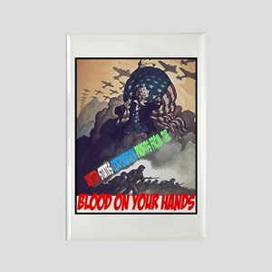 Blood on your hands Rectangle Magnet