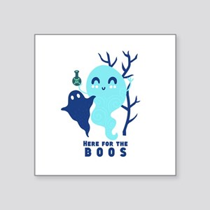 Here for the Boos Ghost Sticker