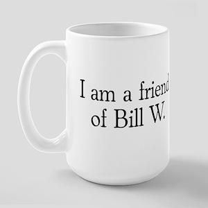 Friend of Bill W. Large Mug